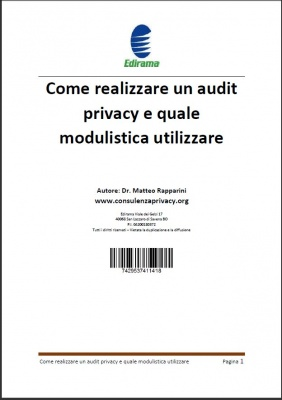 Come realizzare un audit privacy e quale modulistica utilizzare